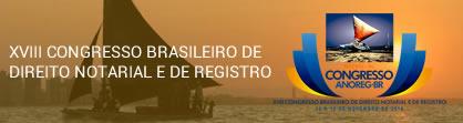XVII - CONGRESSO BRASILEIRO DE DIREITO NOTARIAL E DE REGISTRO