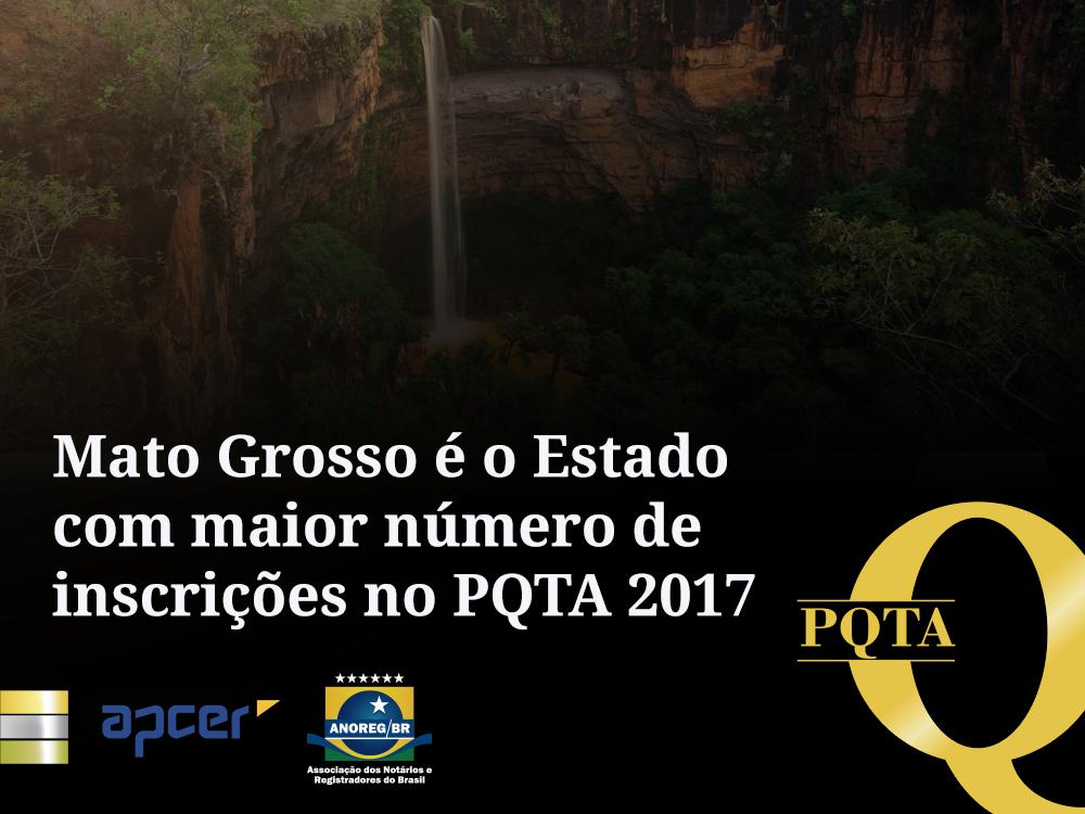Mato Grosso é O Estado Com Maior Número De Inscrições No PQTA 2017
