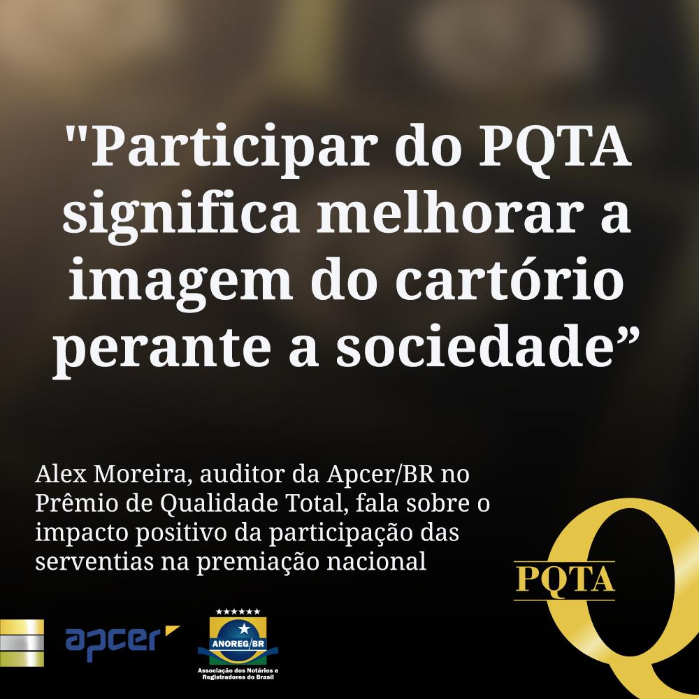 """""""Participar Do PQTA Significa Melhorar A Imagem Do Cartório Perante A Sociedade"""""""
