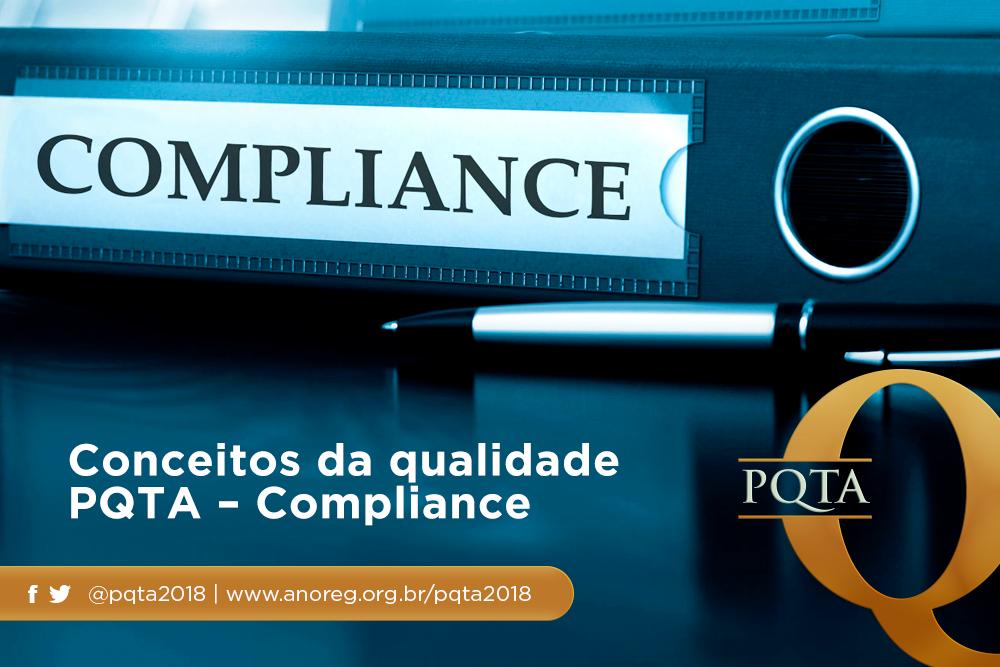 Conceitos Da Qualidade PQTA: Por Que O Compliance é Importante Para Os Cartórios?