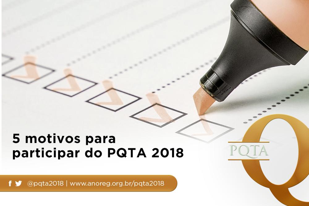 Entenda Os Motivos De Participar Do PQTA 2018