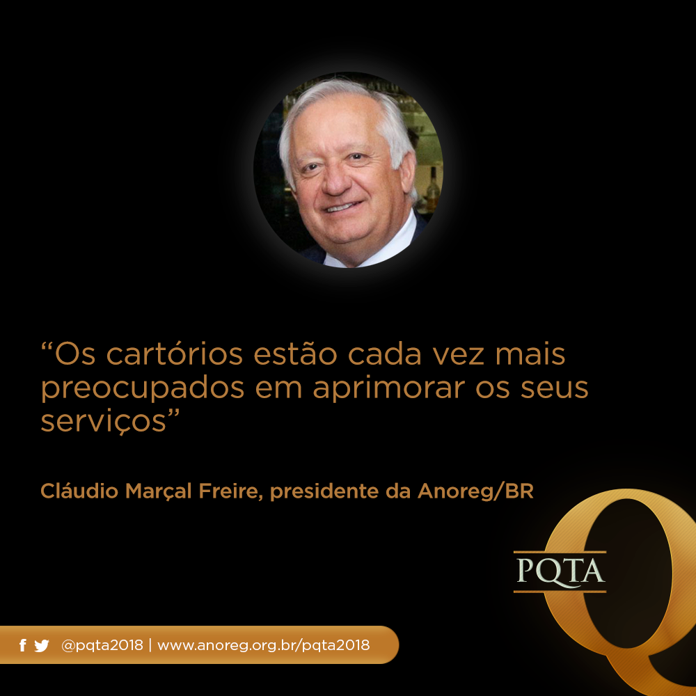 """""""Os Cartórios Estão Cada Vez Mais Preocupados Em Aprimorar Os Seus Serviços"""", Diz Cláudio Marçal Freire, Presidente Da Anoreg/BR"""